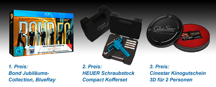 1. Preis: Bond Jubiläums-Collection, BlueRay, 2. Preis: HEUER Schraubstock Compact Kofferset, 3. Preis: Cinestar Kinogutschein 3D für 2 Personen